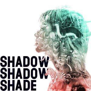 Imagem de 'Shadow Shadow Shade'