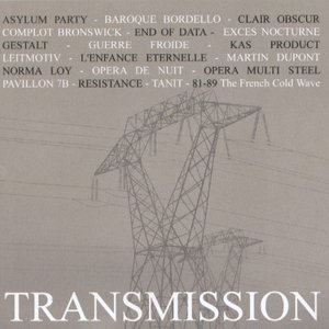 Image for 'Transmission: 81-89 The French Cold Wave'