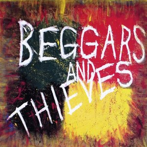 Image for 'Beggars and Thieves'