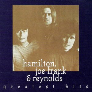 Image for 'Hamilton, Joe Frank & Reynolds-Greatest Hits'