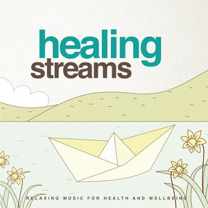 Image for 'Healing Streams (Relaxing Music for Health and Wellbeing)'
