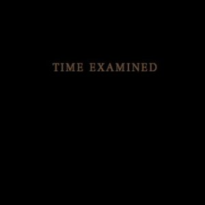 """""""Time Examined""""的封面"""