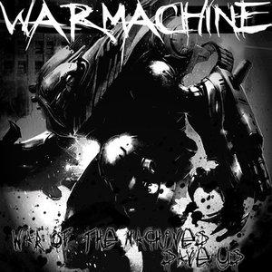 Imagem de '(BTR012) Warmachine - War Of The Machines/Save US'