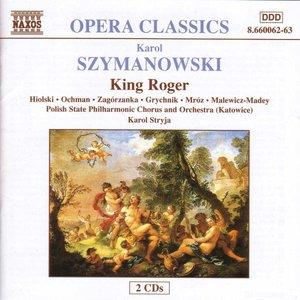 Bild für 'SZYMANOWSKI: King Roger'
