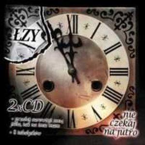 Image for 'Nie czekaj na jutro (reedycja)'