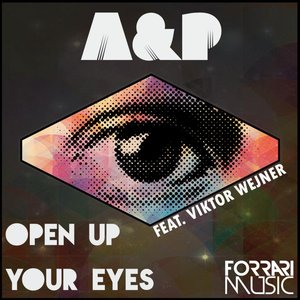 Image for 'Open Up Your Eyes (Remixes)'