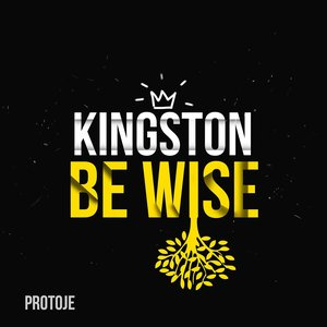Image for 'Kingston Be Wise'