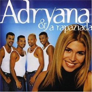 Image for 'Adryana & A Rapaziada'