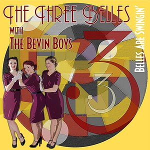 Image for 'Belles Are Swingin' (feat. The Bevin Boys)'