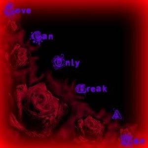 Bild för 'Love Can Only Break A Man'