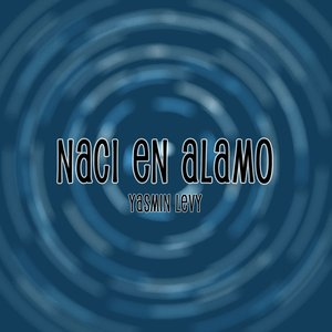 Image for 'Naci En Alamo'