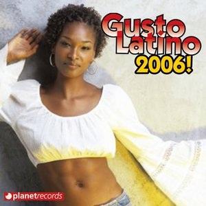 Image for 'Gusto Latino 2006'