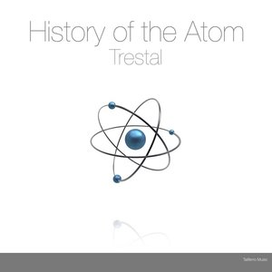 Image for 'History of the Atom'
