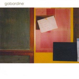 Image for 'Gabardine'