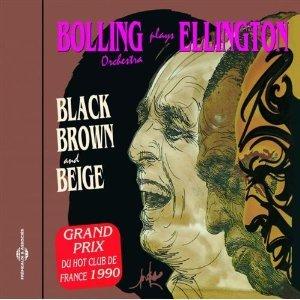 Bild för 'Bolling Plays Ellington:Black Brown and Beige'