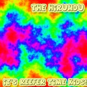 Bild för 'It's Reefer Time Kids'