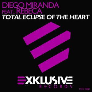 Image for 'Total Eclipse Of The Heart (feat. Rebeca)'