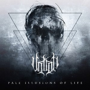 Image for 'Pale Illusions Of Life'