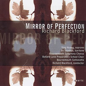 Image for 'Richard Blackford: Mirror Of Perfection'