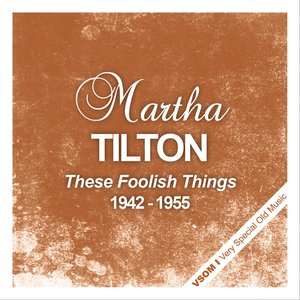 Image for 'These Foolish Things (1942 - 1955)'