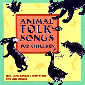 Image for 'Animal Folk Songs For Children... and Other People!'