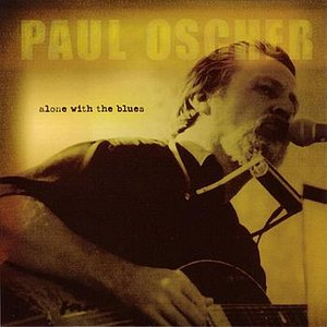 Image for 'Blues And Trouble (Paul Oscher Velma Jean Music BMI)'