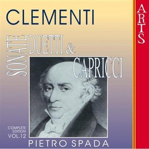 Image for 'Clementi: Sonate, Duetti & Capricci - Vol. 12'