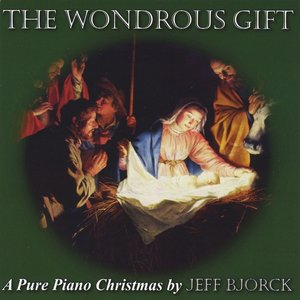 Image for 'The Wondrous Gift: A Pure Piano Christmas'