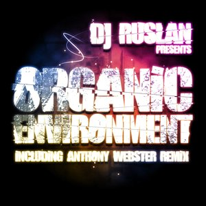 Image for 'Organic Environment (Anthony Webster Mix)'