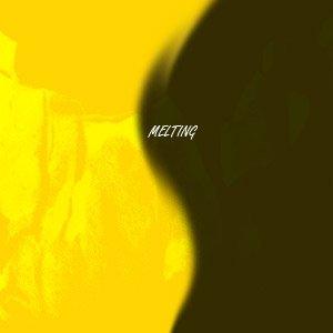 Image for 'Melting'