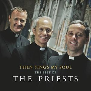 Image for 'Then Sings My Soul: The Best of The Priests'