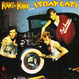 Image for 'Rant N' Rave With the Stray Cats'