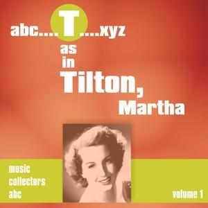 Image for 'T as in TILTON, Martha (Volume 1)'
