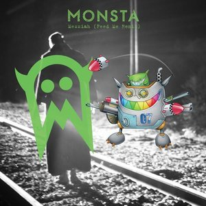 Image for 'Messiah (Feed Me Remix)'