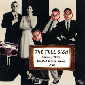 Image for 'The Full Sign Summer 2005 Limited Edition Demo'