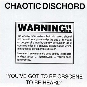 Imagen de 'You've Got To Be Obscene To Be Heard'
