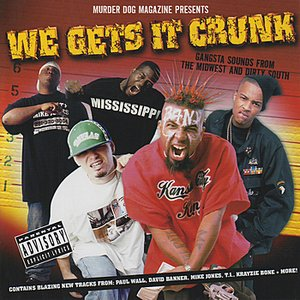 Image for 'We Gets It Crunk'