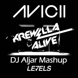 Image for 'Alive Levels (Avicii vs. Krewella)'