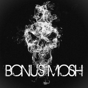 Image for 'Bonus Mosh™'