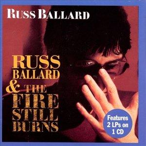 Image for 'Russ Ballard / The Fire Still Burns'