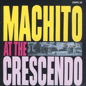 Image for 'Machito at the Crescendo'