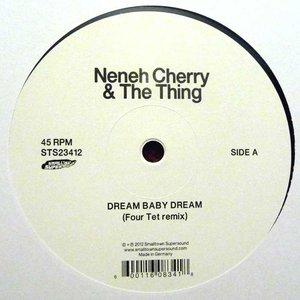 Image for 'Dream Baby Dream (Four Tet remix) / Cashback (Lindstrøm & Prins Thomas Remix)'