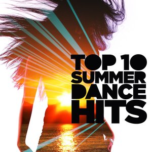 Image for 'Top 10 Summer Dance Hits (Selected by Believe)'