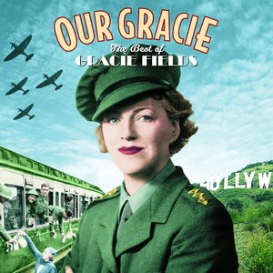 Image for 'Our Gracie - The Best of Gracie Fields'