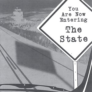 Immagine per 'You Are Now Entering The State'