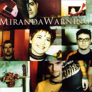 Image for 'Miranda Warning'