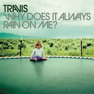 Image for 'Why Does It Always Rain On Me? EP'
