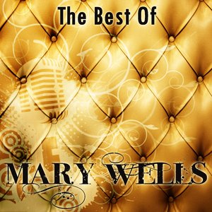 Image for 'The Best Of Mary Wells'