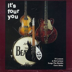 Image for 'It's Four You (19 Lennon & McCartney Songs The Beatles Gave Away)'