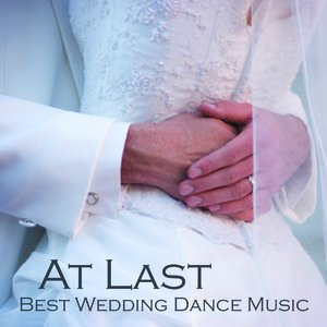 Image for 'At Last - Best Wedding Dance Music'